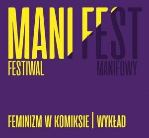 """""""Feminizm w komiksie"""" – wykład Aleksandry Wantuch w ramach Manify 2019"""