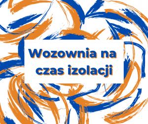#wirtualnagaleria, czyli Wozownia na czas izolacji